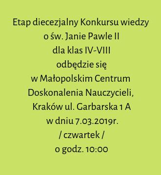 Etap diecezjalny Konkursu wiedzy o św. Janie Pawle II dla klas IV – VIII