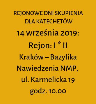 Rejon I i II – jesienne dni skupienia 2019