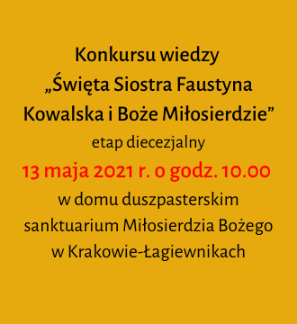 """Konkursu wiedzy  """"Święta Siostra Faustyna Kowalska i Boże Miłosierdzie"""""""